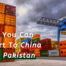 Food You Can Export To China From Pakistan
