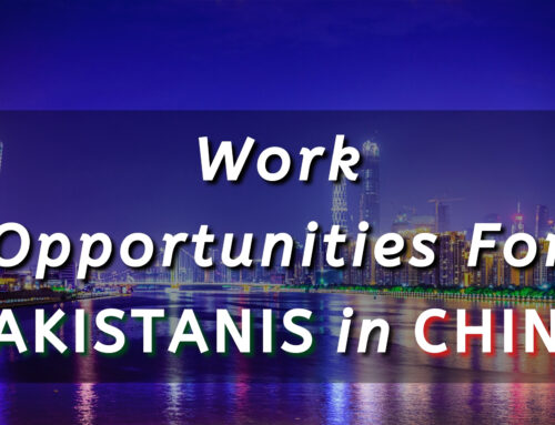Work Opportunities for Pakistanis in China